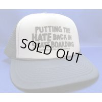 CONSOLIDATED PUTTING THE HATE BACK IN SKATEBOARDING MESH CAP